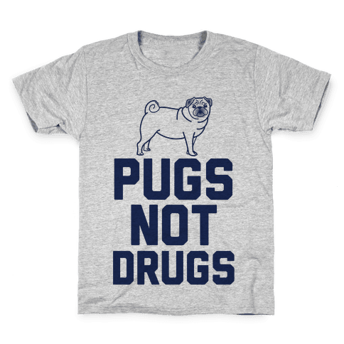 Pugs Not Drugs Kids T-Shirt
