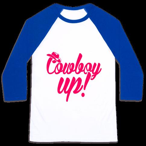 Cowboy Up! Baseball Tee