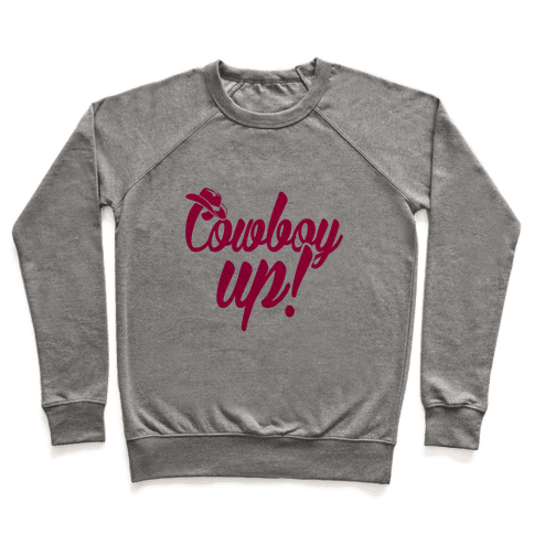 Cowboy Up! Pullover