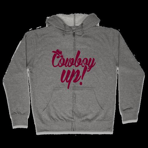 Cowboy Up! Zip Hoodie