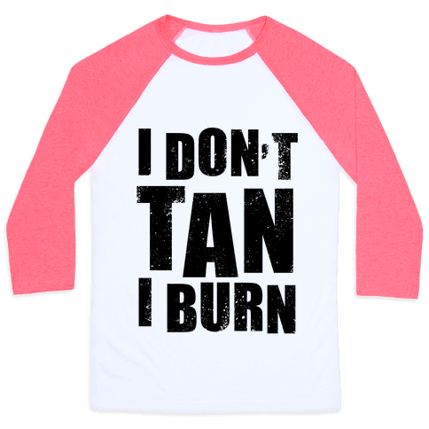 I Don't Tan (Neon Tank) Baseball Tee