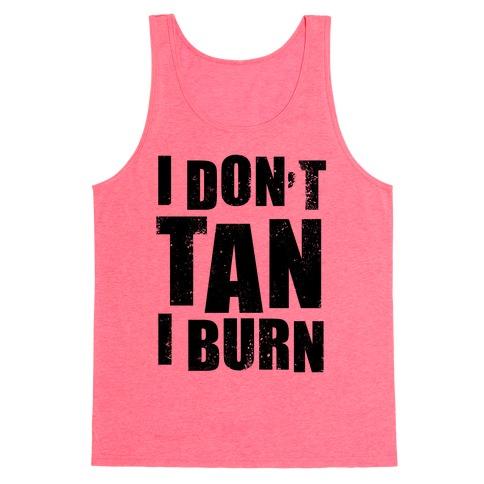 I Don't Tan (Neon Tank) Tank Top
