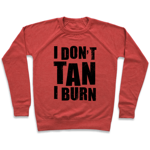 I Don't Tan (Neon Tank) Pullover