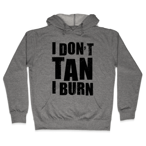 I Don't Tan (Neon Tank) Hooded Sweatshirt