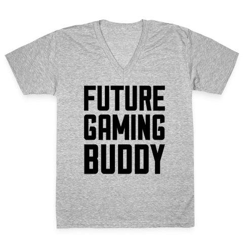 Future Gaming Buddy V-Neck Tee Shirt