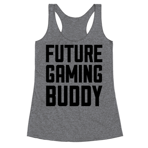 Future Gaming Buddy Racerback Tank Top