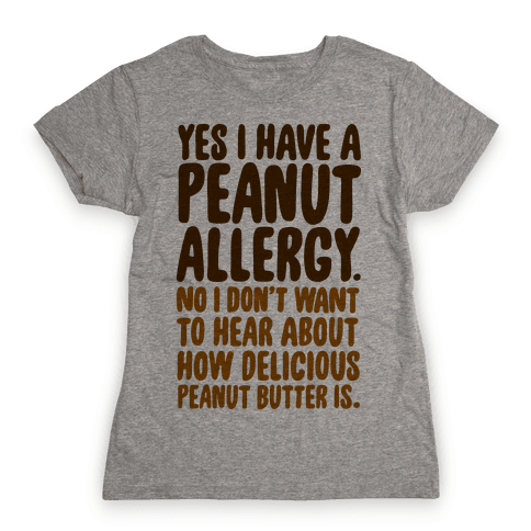 Peanut Allergy Womens T-Shirt
