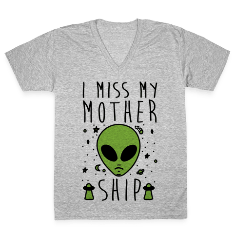 I Miss My Mothership V-Neck Tee Shirt