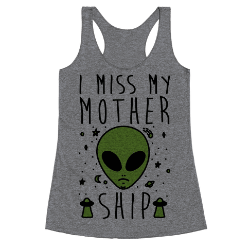 I Miss My Mothership