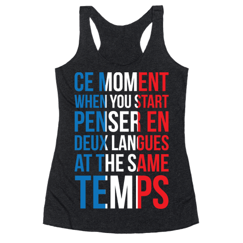 Ce Moment When Racerback Tank Top