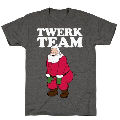 Twerk Team Santa T-Shirt