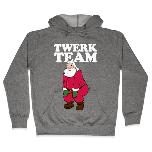 Twerk Team Santa Hooded Sweatshirt