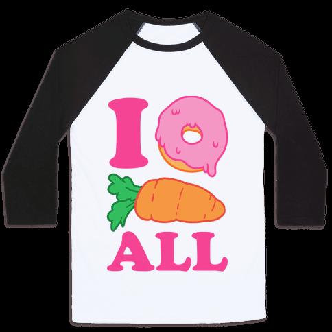 I Donut Carrot All Baseball Tee