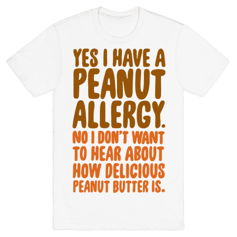 Peanut Allergy Mens T-Shirt