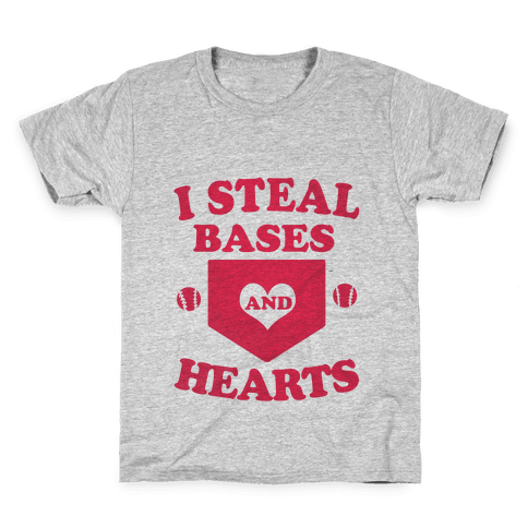 I Steal Bases (and Hearts) Kids T-Shirt
