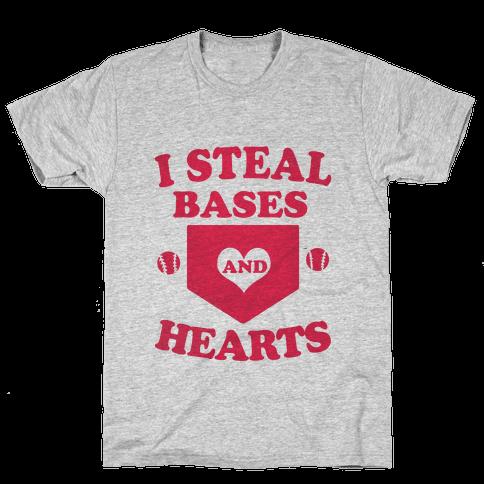 I Steal Bases (and Hearts) Mens T-Shirt