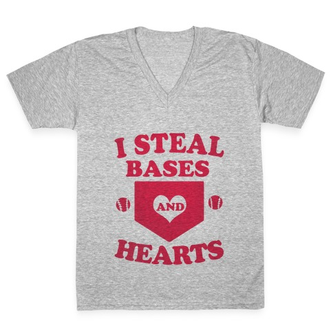 I Steal Bases (and Hearts) V-Neck Tee Shirt