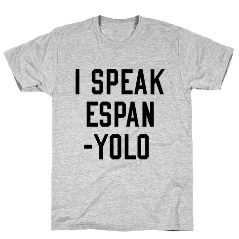 I Speak Espanyolo Mens T-Shirt