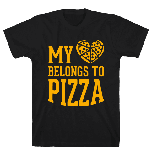 My Heart Belongs To Pizza Mens T-Shirt