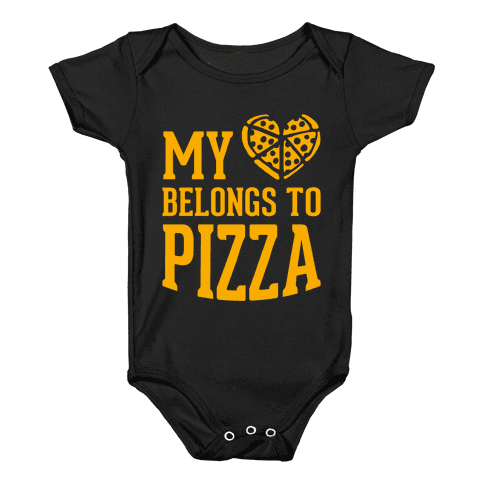 My Heart Belongs To Pizza Baby Onesy