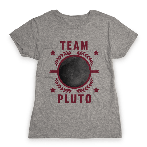 Team Pluto Womens T-Shirt