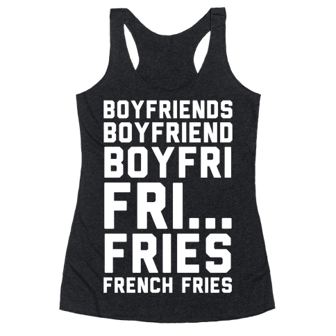 Boyfriends.. Racerback Tank Top