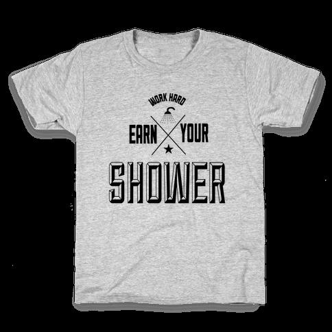 Earn Your Shower Kids T-Shirt