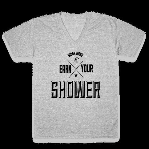 Earn Your Shower V-Neck Tee Shirt