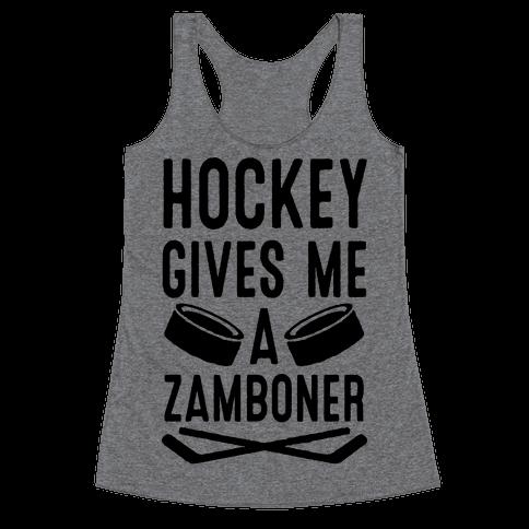 Hockey Gives Me A Zamboner Racerback Tank Top
