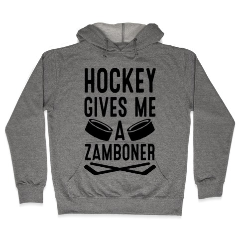 Hockey Gives Me A Zamboner Hooded Sweatshirt