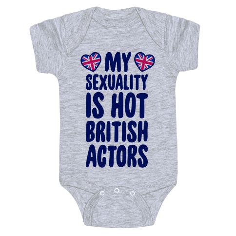 My Sexuality Is Hot British Actors Baby Onesy
