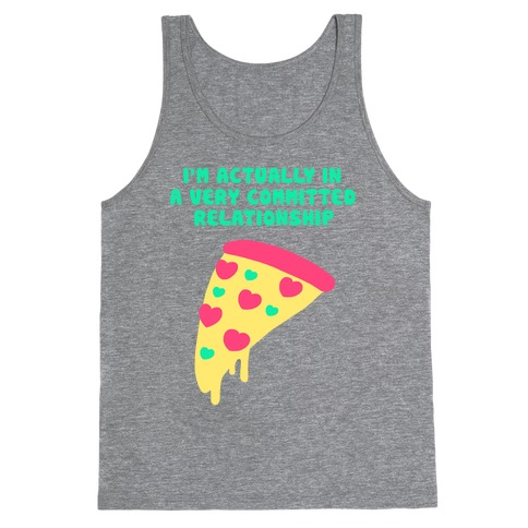 Pizza Relationship Tank Top