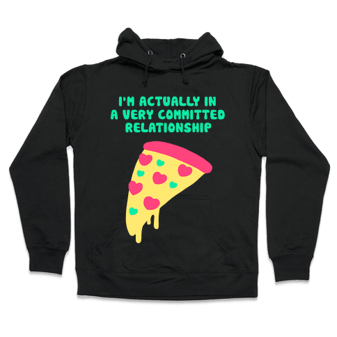 Pizza Relationship Hooded Sweatshirt