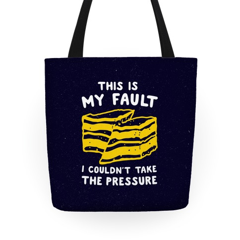 This Is My Fault Tote
