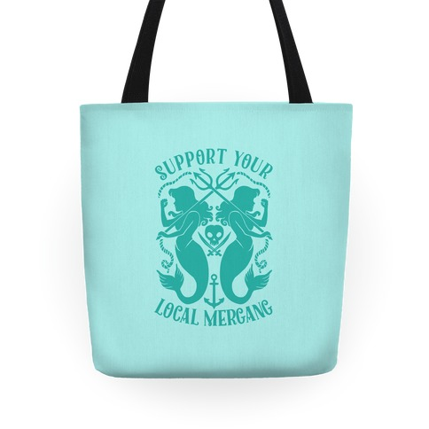 Support Your Local Mergang Tote