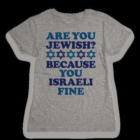 You Israeli Fine Womens T-Shirt