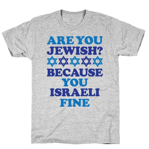You Israeli Fine Mens T-Shirt