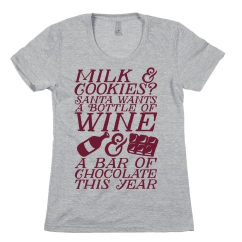 Santa Wants Wine & a Bar of Chocolate This Year  Womens T-Shirt