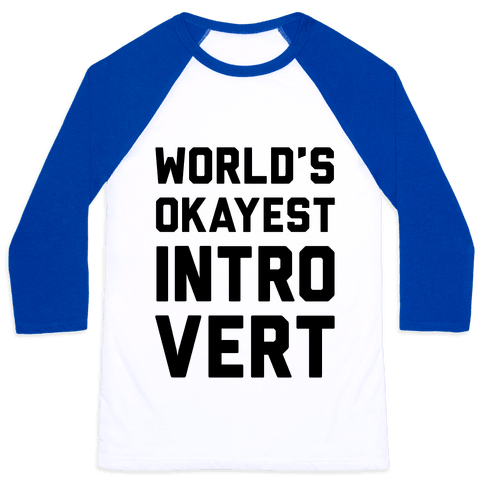 World's Okayest Introvert Baseball Tee