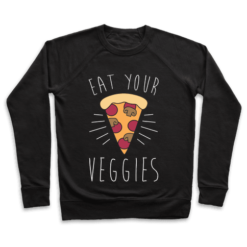 Eat Your Veggies (Pizza) Pullover
