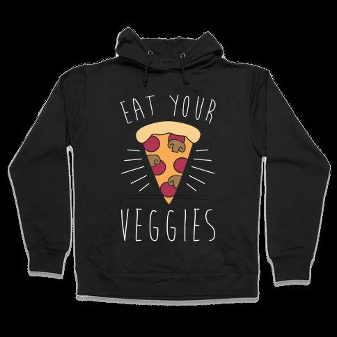 Eat Your Veggies (Pizza) Hooded Sweatshirt