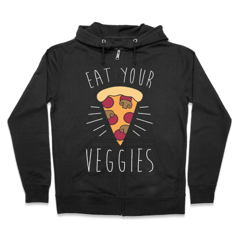 Eat Your Veggies (Pizza) Zip Hoodie