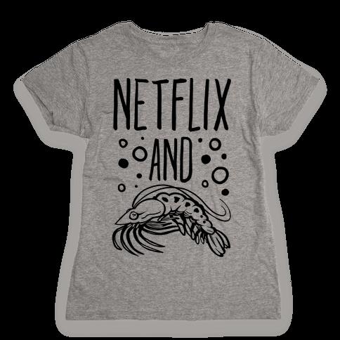 Netflix and Krill Womens T-Shirt