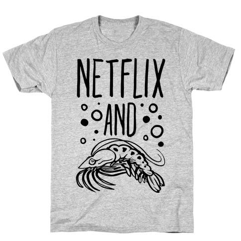Netflix and Krill T-Shirt