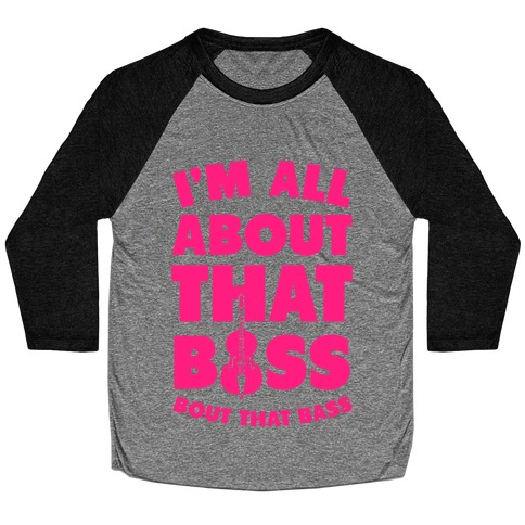 I'm All About That Bass (Orchestra) Baseball Tee