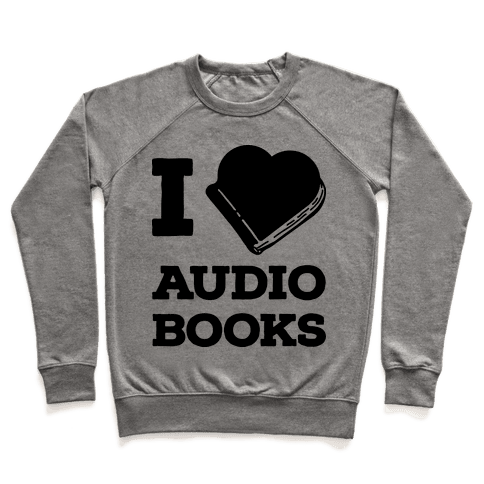 I Love Audio Books Pullover