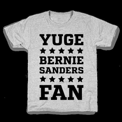 Yuge Bernie Sanders Fan Kids T-Shirt