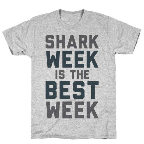 Shark Week Is The Best Week Mens T-Shirt