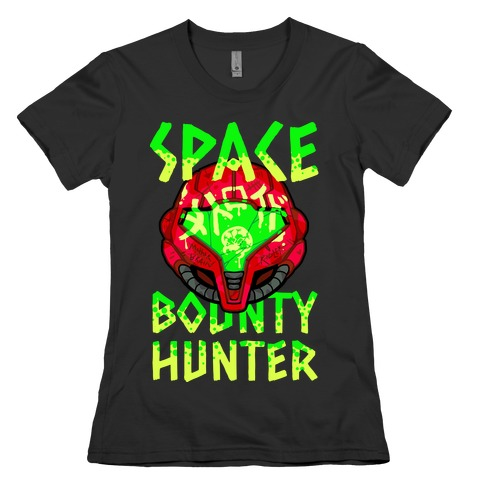 Space Bounty Hunter Womens T-Shirt