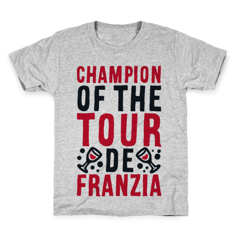 Champion of the Tour De Franzia  Kids T-Shirt